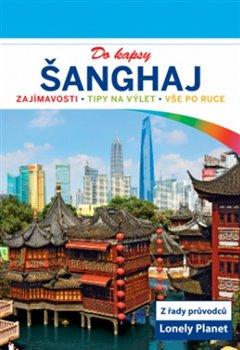 Obálka titulu Šanghaj do kapsy