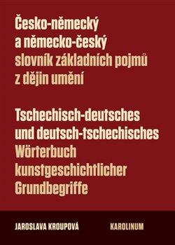 Obálka titulu Česko-německý a německo-český slovník základních pojmů z dějin umění
