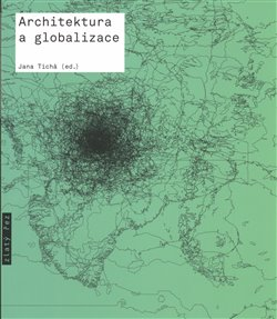 Obálka titulu Architektura a globalizace