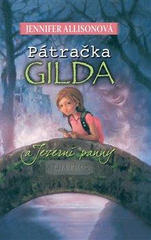 Obálka titulu Pátračka Gilda a Jezerní panny