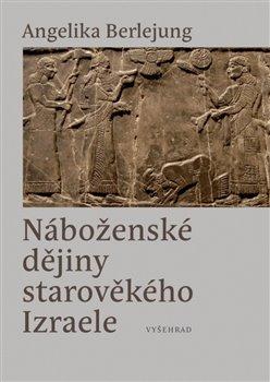 Obálka titulu Náboženské dějiny starověkého Izraele
