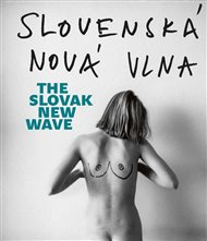 Slovenská nová vlna / The Slovak New Wave