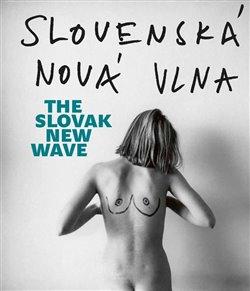 Obálka titulu Slovenská nová vlna / The Slovak New Wave