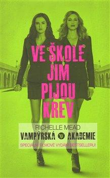 Obálka titulu Vampýrská akademie 1 - Filmové vydání