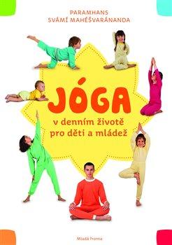Obálka titulu Jóga v denním životě pro děti a mládež