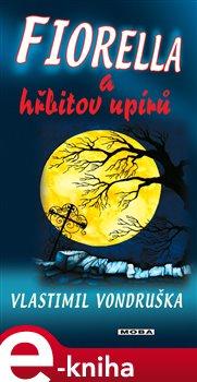 Obálka titulu Fiorella a hřbitov upírů