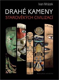 Obálka titulu Drahé kameny starověkých civilizací