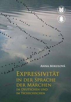 Obálka titulu Expressivität in der Sprache der Märchen im Deutschen und im Tschechischen