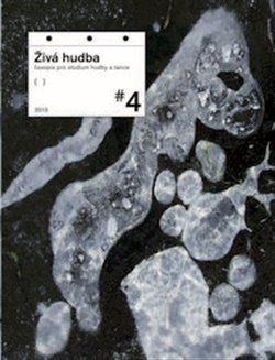Živá hudba 4/2013, časopis pro studium hudby a tance