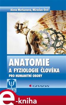 Obálka titulu Anatomie a fyziologie člověka