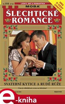 Obálka titulu Svatební kytice a rudé růže