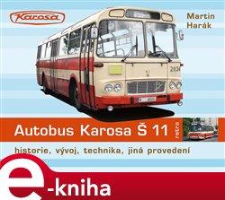 Obálka titulu Autobus Karosa Š 11