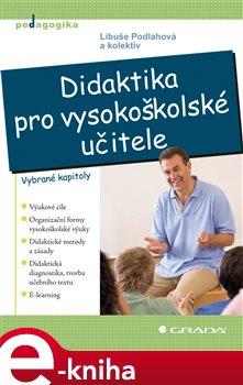 Obálka titulu Didaktika pro vysokoškolské učitele