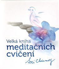 Velká kniha meditačních cvičení