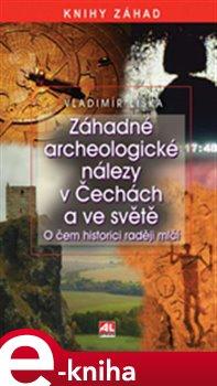 Obálka titulu Záhadné archeologické objevy