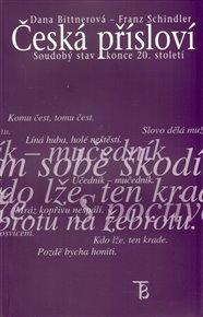 Česká přísloví - soudobý stav konce 20.století