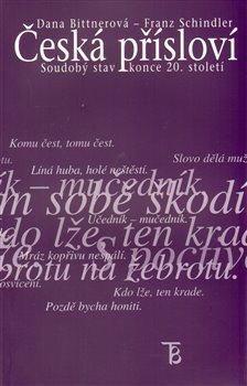 Obálka titulu Česká přísloví - soudobý stav konce 20.století
