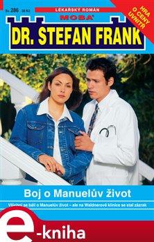 Obálka titulu Boj o Manuelův život