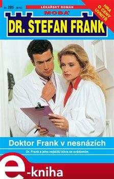 Obálka titulu Doktor Frank v nesnázích