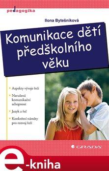 Obálka titulu Komunikace dětí předškolního věku