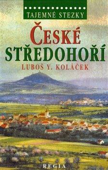 Obálka titulu Tajemné stezky - České středohoří