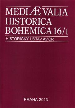 kol. – Mediaevalia Historica Bohemica 16/1