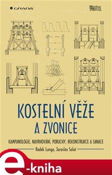Obálka titulu Kostelní věže a zvonice