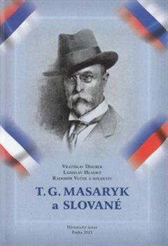 Obálka titulu T. G. Masaryk a Slované
