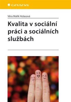 Obálka titulu Kvalita v sociální práci a sociálních službách