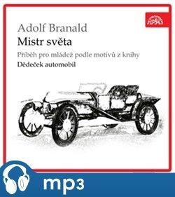 Mistr světa, mp3 - Adolf Branald