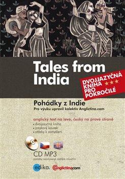 Pohádky z Indie. Dvojjazyčná kniha pro pokročilé - Nancy Bellová