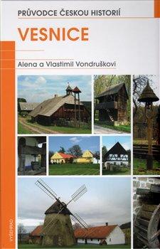 Vesnice. 2.sv / Průvodce českou historií - Vlastimil Vondruška, Alena Vondrušková