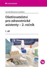 Ošetřovatelství pro zdravotnické asistenty – 2. ročník