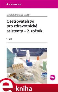 Obálka titulu Ošetřovatelství pro zdravotnické asistenty – 2. ročník