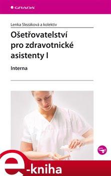 Obálka titulu Ošetřovatelství pro zdravotnické asistenty I