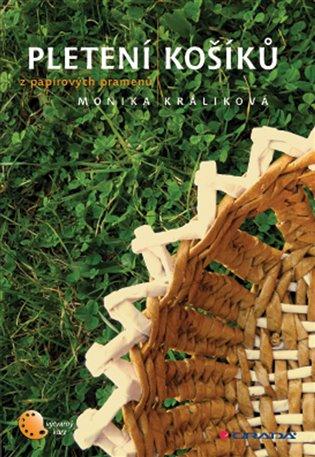 Pletení košíků z papírových pramenů - Monika Králíková | Replicamaglie.com