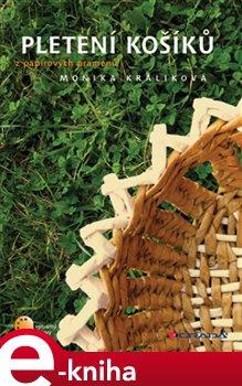 Obálka titulu Pletení košíků z papírových pramenů
