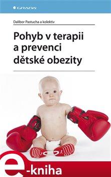 Obálka titulu Pohyb v terapii a prevenci dětské obezity