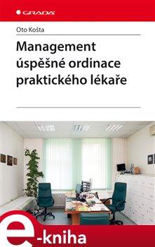 Obálka titulu Management úspěšné ordinace praktického lékaře