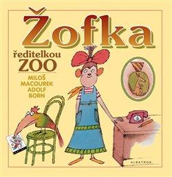 Obálka titulu Žofka ředitelkou zoo