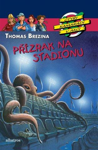 Přízrak na stadionu - Thomas Brezina | Booksquad.ink