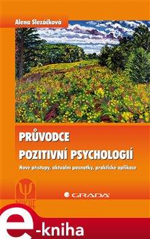 Obálka titulu Průvodce pozitivní psychologií