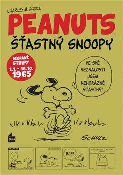 Obálka titulu Šťastný Snoopy. Sebrané stripy Peanuts I