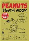 Obálka knihy Šťastný Snoopy. Sebrané stripy Peanuts I