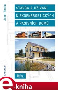 Obálka titulu Stavba a užívání nízkoenergetických a pasivních domů