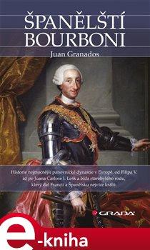 Obálka titulu Španělští Bourboni