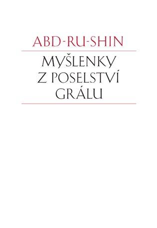 Myšlenky z Poselství Grálu - Abd-ru-shin | Booksquad.ink