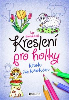 Obálka titulu Kreslení pro holky – krok za krokem