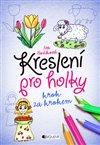Obálka knihy Kreslení pro holky – krok za krokem
