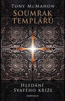 Obálka titulu Soumrak templářů - Hledání svatého kříže